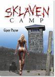 Sklaven Camp: BDSM-Erotik