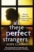 All These Perfect Strangers by Aoife Clifford (2016-08-25)