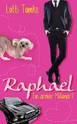 Raphael: Ein armer Millionär?