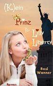 (K)ein Prinz für Lilly Liberty