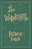 The Wordsmith by Patricia Forde (2015-04-16)