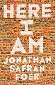 Here I Am by Jonathan Safran Foer (2016-09-06)