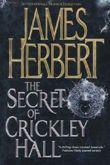 The Secret of Crickley Hall by James Herbert (2011-07-19)