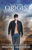 Origin (Lux - Book Four) by Jennifer L. Armentrout (2015-05-07)