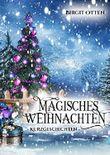 Magisches Weihnachten: Kurzgeschichten