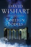 Foreign Bodies: A mystery set in Ancient Rome (A Marcus Corvinus mystery Book 18) (English Edition)