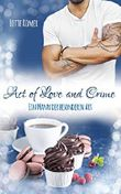 Act of Love and Crime - Ein Mann der besonderen Art