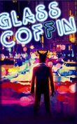 Glass Coffin: Märchen aus der Welt des Verbrechens