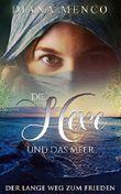 Die Hexe und das Meer: Der lange Weg zum Frieden (5)