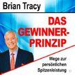 Das Gewinner-Prinzip: Wege zur persönlichen Spitzenleistung