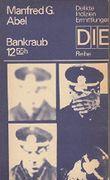 Bankraub 1255h [Kriminalroman].