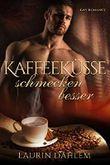 Kaffeeküsse schmecken besser: Romantische Novelle
