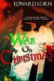 War on Christmas: The Complete Series