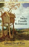 The Swiss Family Robinson (Bantam Classics) by Johann David Wyss (1992-02-01)