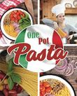 One Pot Pasta: Der Küchen-Hit für Pasta-Fans