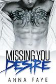 Missing You: Desire (New York Love Story)