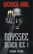 Odyssee: Black Ice I