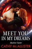 Meet you in my Dreams (Shadow Caster 1) (German Edition)