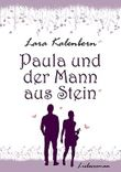 Paula und der Mann aus Stein (Pfälzische Liebe 2)