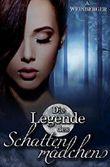 Die Legende des Schattenmädchens