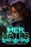 Her Mates (Wolf Trials Book 1)