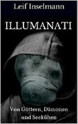 Illumanati: Von Göttern, Dämonen und Seekühen