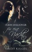 (K)ein Millionär für eine Nacht