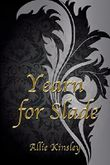Yearn for Slade (Yearn for ... 2)
