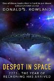 Despot in Space
