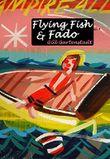 Flying Fish & Fado