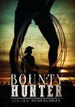 Bountyhunter - Traue keiner Frau mit Handschellen: Ein Western Romance & Cowboy Liebesroman auf deutsch (Lauryville 2)