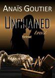 Unchained trust - Vertraut: Band 2. Liebesroman