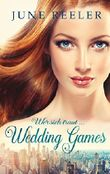 Wedding Games: Wer sich traut ...