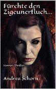 Fürchte den Zigeunerfluch...: Horror-Thriller