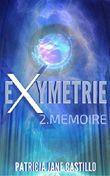 Exymetrie: 2. Memoire
