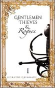 Gentlemen, Thieves & Rogues: Part One: A Swashbuckling Adventure Fantasy