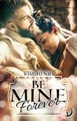 Be Mine Forever (Thompson Falls 3)