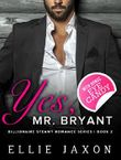 """Yes, Mr. Bryant (The """"Oh, Mr. Bryant"""" Series Book 2)"""