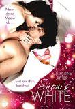 Snow's White - Lass dich berühren: Liebesroman