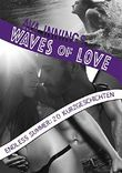 Waves of Love – Endless Summer