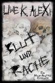 Blut und Rache: Ein Armin-Anders-Thriller
