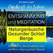 Entspannung und Meditation: Naturgeräusche. Gesunder Schlaf. Berge