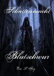 Schattenmacht VI - Blutschwur (Vampirroman Serie)