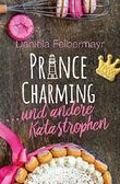 Prince Charming ... und andere Katastrophen