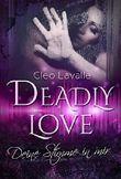 Deadly Love - Deine Stimme in mir: Liebesthriller