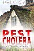 Pest und Cholera