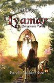 Falaysia-Sequel: Lyamar - Vergessene Welt - Band 1: Malins Erben