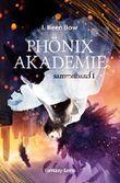 Phönixakademie - Sammelband 1 (Fantasy-Serie) (German Edition)