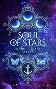Soul of Stars: Wenn Sterne fallen