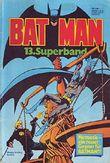Batman Superband Nr. 13/1981 Nemesis - Gegner für Batman?!